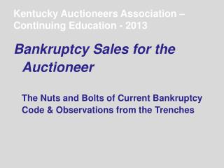 Kentucky Auctioneers Association – Continuing Education - 2013