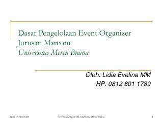 Dasar Pengelolaan Event Organizer Jurusan Marcom  Universitas Mercu Buana