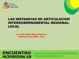 LAS INSTANCIAS DE ARTICULACION  INTERGUBERNAMENTAL REGIONAL-LOCAL