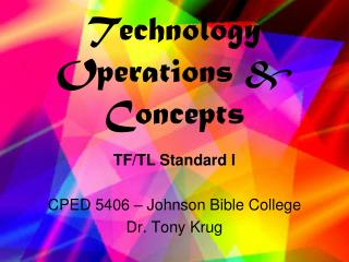 Technology Operations & Concepts