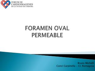 FORAMEN OVAL  PERMEABLE