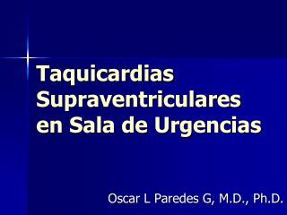 Taquicardias Supraventriculares  en Sala de Urgencias
