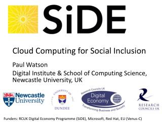 Paul Watson Digital Institute & School of Computing Science, Newcastle University, UK