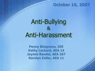 Anti-Bullying  Anti-Harassment