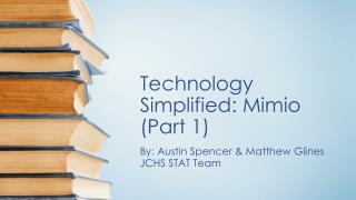 Technology Simplified:  Mimio  (Part 1)