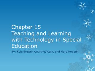 Chapter 15  Teaching and Learning with Technology in Special Education