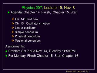 Physics 207,  Lecture 19, Nov. 8