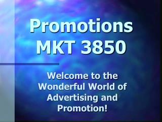 Promotions  MKT 3850