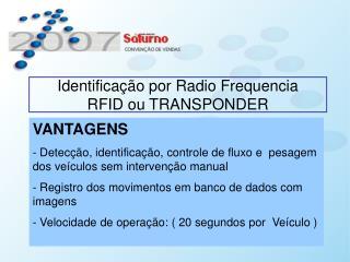 Identifica  o por Radio Frequencia RFID ou TRANSPONDER