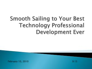 Smooth Sailing to Your Best Technology Professional Development Ever