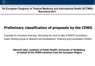 Preliminary classification of proposals by the CEWG
