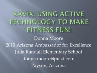 XaviX: Using Active Technology to Make Fitness Fun!