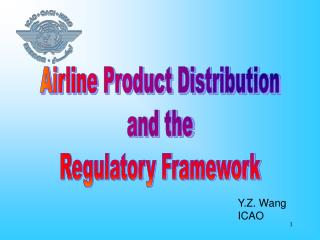 Airline Product Distribution and the Regulatory Framework