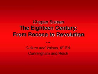 Chapter Sixteen The Eighteen Century: From Rococo to Revolution