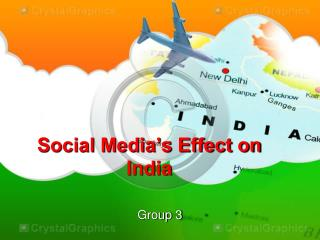 Social Media's Effect on India