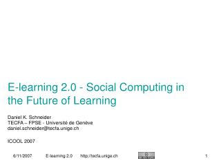 E-learning 2.0 - Social Computing in the Future of Learning