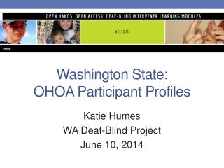 Washington State:   OHOA Participant  Profiles
