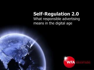 Self-Regulation 2.0 What responsible advertising means in the digital age