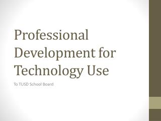 Professional Development for Technology Use