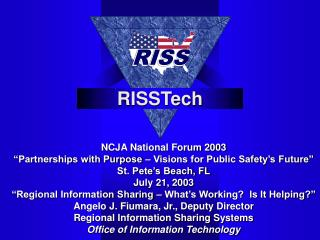 "NCJA National Forum 2003 ""Partnerships with Purpose – Visions for Public Safety's Future"""