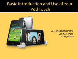 Basic Introduction and Use of Your iPod Touch