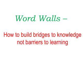 Word Walls –