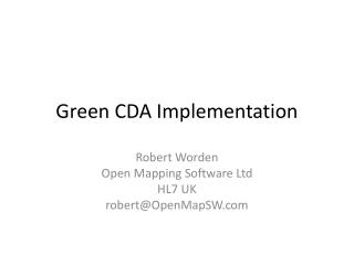 Green CDA Implementation