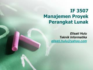 IF 3507  Manajemen  Proyek  Perangkat Lunak