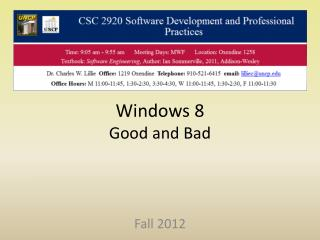 Windows 8 Good and Bad