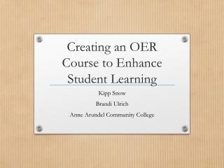 Creating an OER Course to Enhance Student Learning