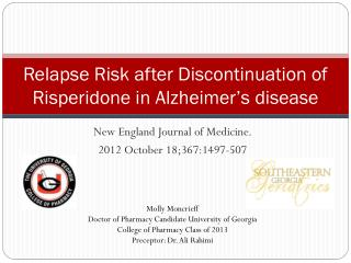 Relapse Risk after Discontinuation of Risperidone in Alzheimer's disease