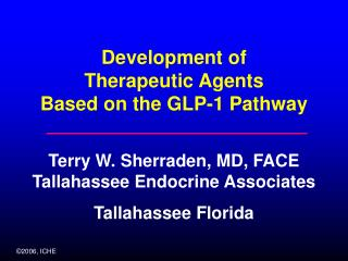 Development of Therapeutic Agents  Based on the GLP-1 Pathway
