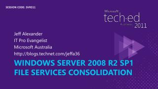 Windows server 2008 r2 sp1 File services Consolidation