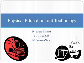 Physical Education and Technology