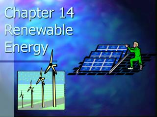 Chapter 14  Renewable Energy