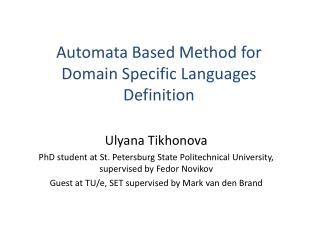 Automata Based Method for Domain Specific Languages Definition