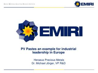 PV Pastes an example for industrial  leadership in Europe  Heraeus Precious Metals