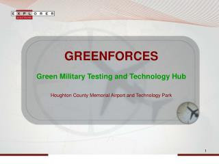 GREENFORCES  Green Military Testing and Technology Hub