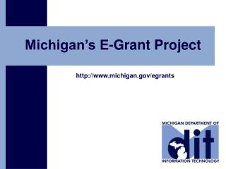 Michigan�s E-Grant Project