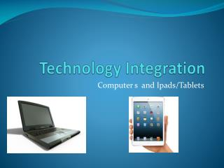 Technology Integration