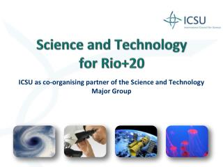 Science and Technology  for Rio+20
