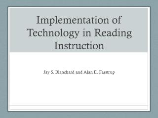 Implementation of Technology in Reading Instruction