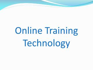 Online Training Technology