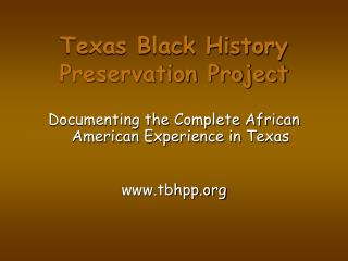 Texas Black History Preservation Project