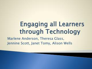 Engaging all Learners through Technology
