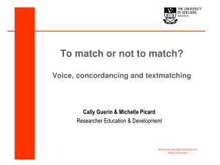 To match or not to match?  Voice,  concordancing  and  textmatching