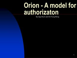 Orion - A model for authorizaton