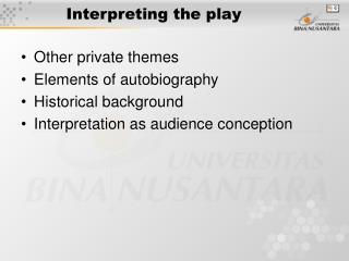 Interpreting the play