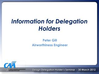 Information for Delegation Holders