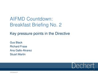 AIFMD Countdown: Breakfast Briefing No. 2